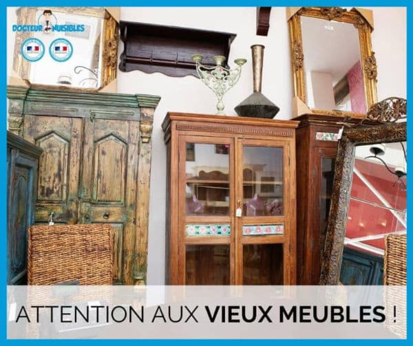 Attention au vieux meubles